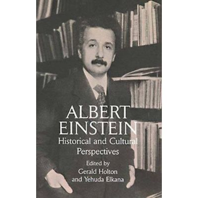 Albert Einstein - Historical And Cultural Perspectives