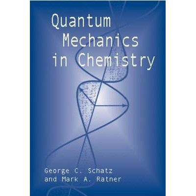 Quantum Mechanics In Chemistry