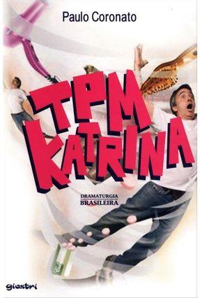 Tpm Katrina - Nova Ortografia - Coronato,Paulo pdf epub