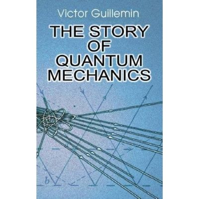 The Story Of Quantum Mechanics