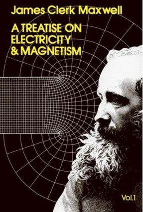 Dover Books On Physics - A Treatise On Electricity And Magnetism, Vol. 1 - Maxwell,James Clerk Maxwell PHYSICS | Hoshan.org