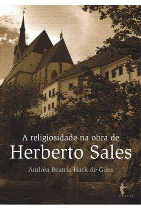 A Religiosidade Na Obra de Herberto Sales - Hack de Góes,Andréa Beatriz   Hoshan.org