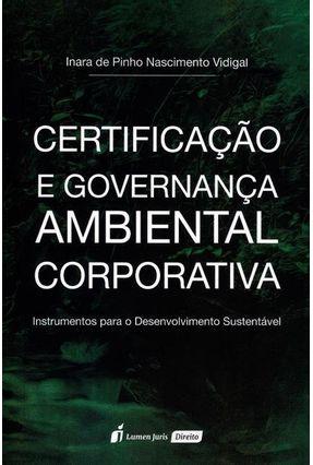 Certificação e Governança Ambiental Corporativa - Vidigal,Inara De Pinho Nascimento | Hoshan.org