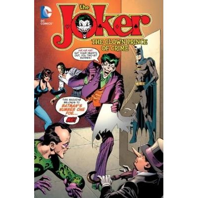 The Joker - The Clown Prince Of Crime