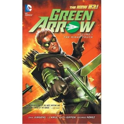Green Arrow Vol. 1- The Midas Touch