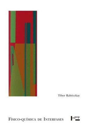 Físico-Química De Interfases - Tibor Rabóczkay | Tagrny.org
