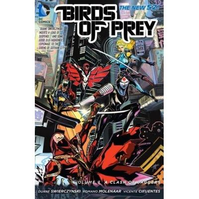 Birds Of Prey Vol. 3- A Clash Of Daggers