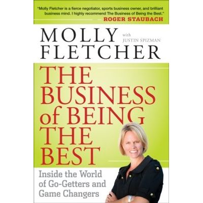 The Business of Being the Best - Inside the World of Go-Getters and Game Changers