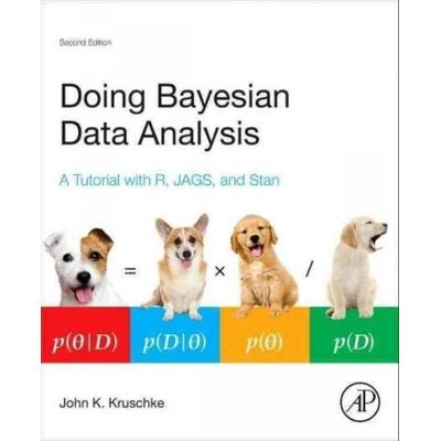 Doing Bayesian Data Analysis - A Tutorial With R, Jags, And Stan