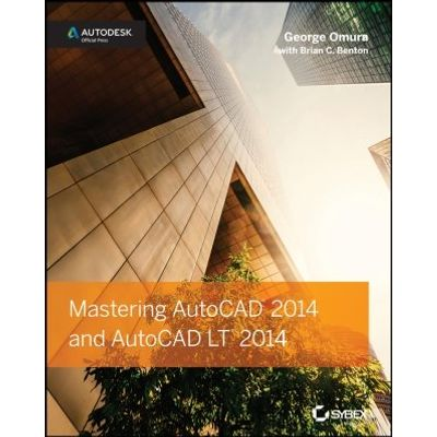 Mastering AutoCAD 2014 and AutoCAD LT 2014 - Autodesk Official Press