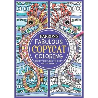Copycat Coloring Books - Fabulous Copycat Coloring - Pretty Pictures To Copy And Complete