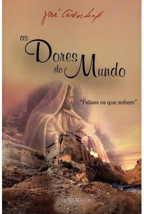 As Dores do Mundo - 3ª Ed. 2014 - Leal,José Carlos | Tagrny.org