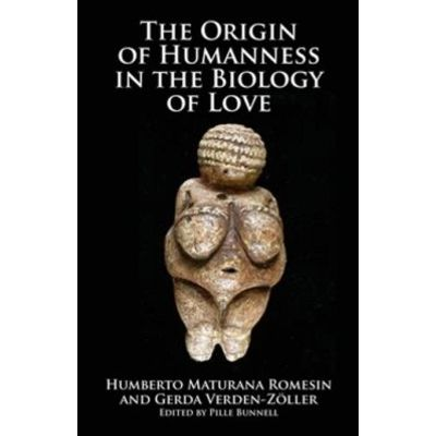 The Origin of Humanness in the Biology of Love