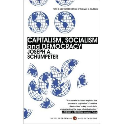 Capitalism , Socialism And Democracy