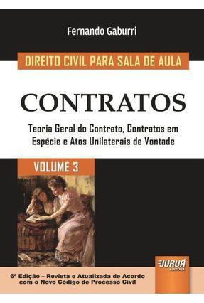 Contratos - Col. Direito Civil Para Sala de Aula - Vol. 3 - 6ª Ed. 2017 - Gaburri ,Fernando | Tagrny.org