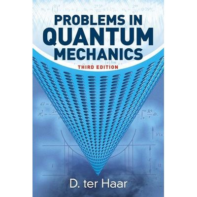 Problems In Quantum Mechanics - Third Edition