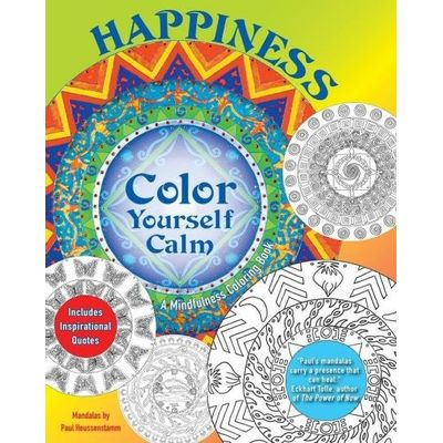 Happiness - A Mindfulness Coloring Book - Color Yourself Calm