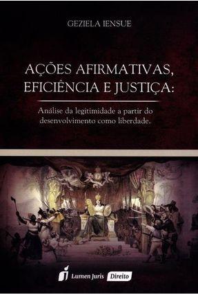Ações Afirmativas, Eficiência e Justiça - Iensue,Geziela   Tagrny.org