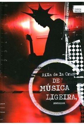 De Música Ligeira - Cruz,Aixa de La | Hoshan.org