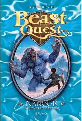 Beast Quest - Nanook - o Monstro da Neve - Blade,Adam pdf epub
