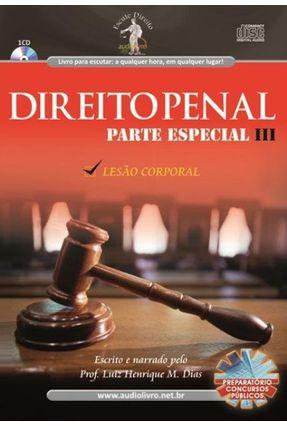 Direito Penal - Parte Especial Iii - Lesão Corporal - Audiolivro - Tavares,Luis Henrique Dias | Hoshan.org