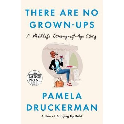 There Are No Grown-Ups - Large Print