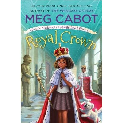 Royal Crown - From The Notebooks Of A Middle School Princess