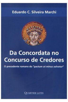 Da Concordata No Concurso de Credores - o Precedente Romano do