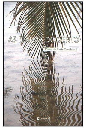 As Linhas do Vento - Nova Ortografia - Cavalcanti,Dirce de Assis | Hoshan.org