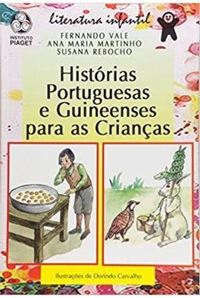 Histórias Portuguesas e Guineenses para as Crianças - Fernando Vale Ana Maria Martinho | Tagrny.org