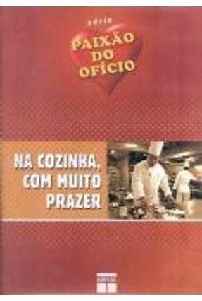 Na Cozinha, Com Muito Prazer - Dvd