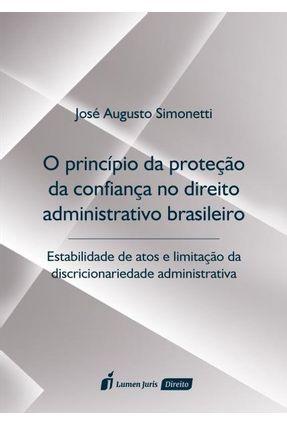 O Princípio da Proteção da Confiança No Direito Administrativo - Simonetti,José Augusto Barbalho Simonetti,José Augusto Barbalho | Nisrs.org