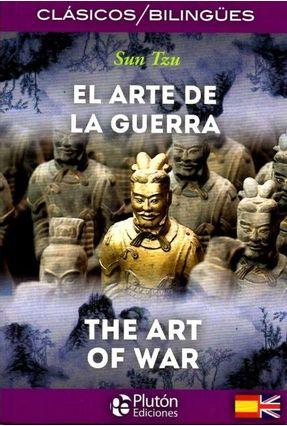 El Arte de La Guerra / The Art Of War - Colección Clásicos Bilingües - Tzu,Sun pdf epub
