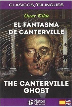 EL FANTASMA DE CANTERVILLE ( BILINGUE )