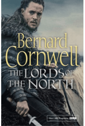 The Lords Of The North BBC Tie-In - The Last Kingdom 3 - Cornwell,Bernard | Tagrny.org