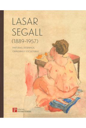 Lasar Segall (1889-1957) - Pinturas, Desenhos, Gravuras e Esculturas - Pinakotheke | Hoshan.org