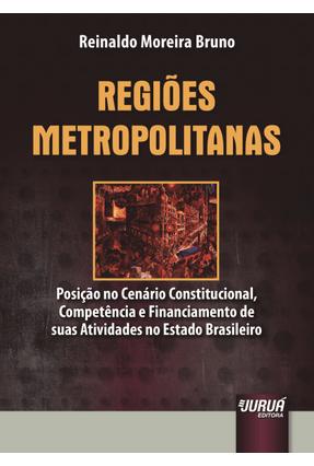 Regiões Metropolitanas - Bruno,Reinaldo Moreira pdf epub