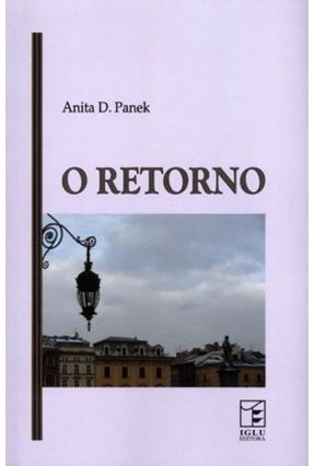 O Retorno - Panek,Anita D, | Nisrs.org