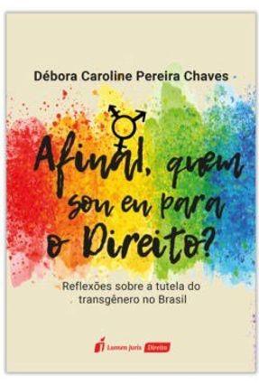 Afinal, Quem Sou Eu Para o Direito? - Chaves, Débora Caroline Pereira pdf epub