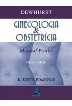 Ginecologia & Obstetricia - Manual Pratico - 8ª Ed