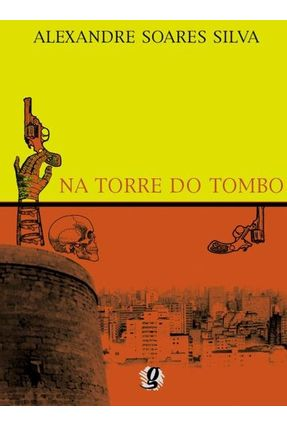 Na Torre do Tombo - Silva,Alexandre Soares pdf epub