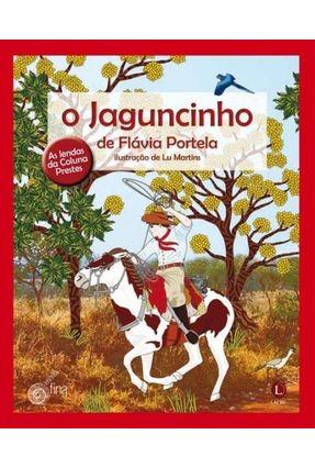 O Jaguncinho - As Lendas da Coluna Prestes - Portela,Flávia pdf epub