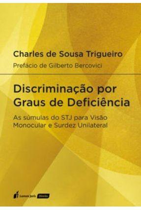 Discriminação Por Graus De Deficiência - Trigueiro,Charles De Sousa   Tagrny.org