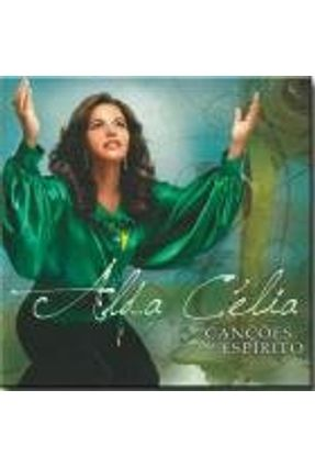 Cd Alda Celia - Cancoes do Espirito