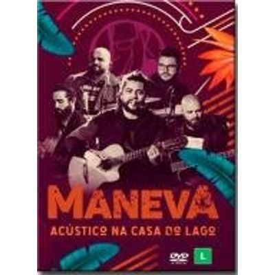 Dvd Maneva - Acústico na Casa do Lago