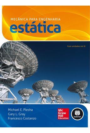 Mecânica Para Engenharia - Estática - Costanzo,Francesco Gray,Gary L. Plesha,Michael E.   Tagrny.org