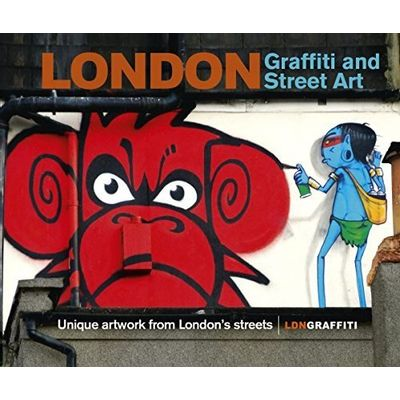 London Graffiti And Street Art - Unique Artwork From London's Streets