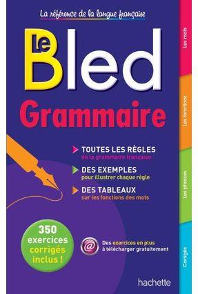 Le Bled Grammaire - Hachette pdf epub