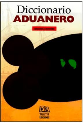 Diccionario Aduanero - Tosi,J. | Nisrs.org