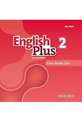English Plus - Level 2 - Class Cd - Level 3 - 2ª Edition - Ben Wetz Diana Pye | Nisrs.org
